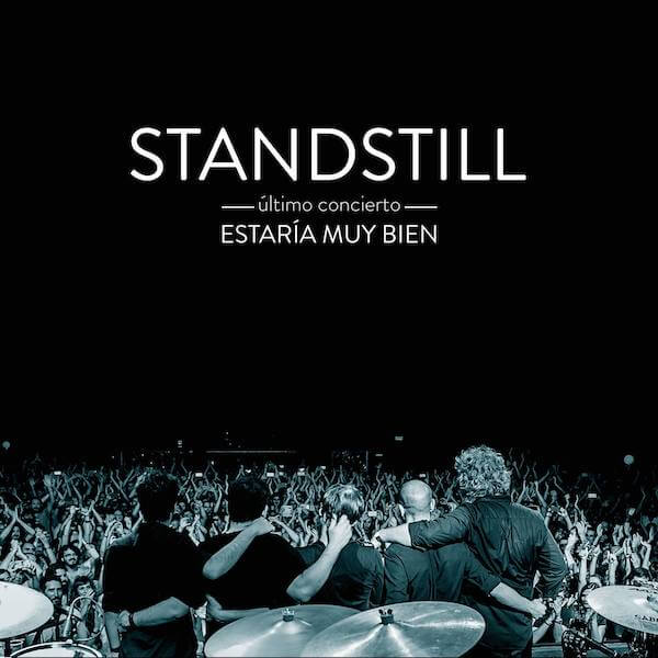 Standstill - Estaría muy bien