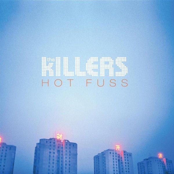 Hot Fuss - The Killers