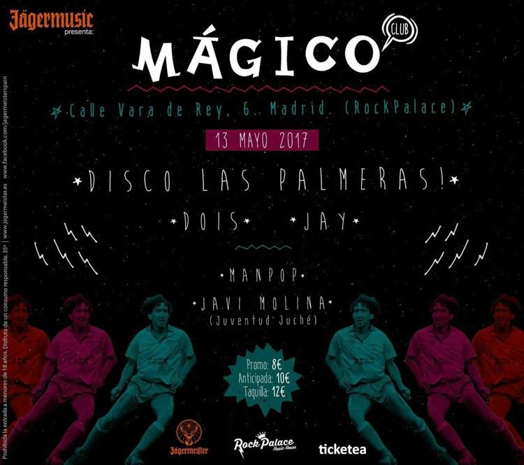 Fiesta Mágico Club Madrid