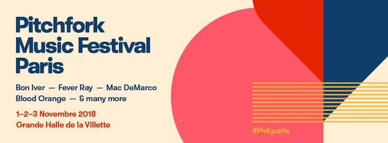 Pitchfork Music Festival París 2018