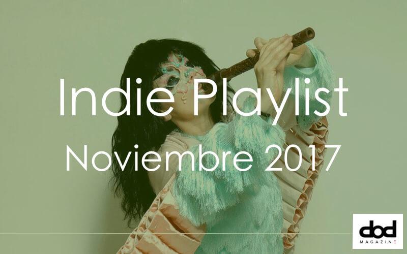 Indie Playlist - Las mejores canciones de diciembre de 2017