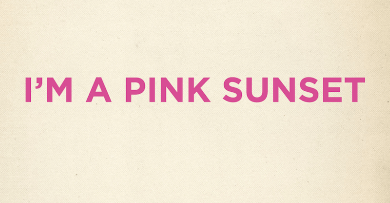 I'm A Pink Sunset - EELS
