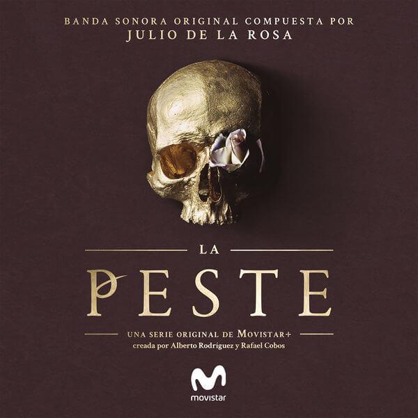 La peste - Banda Sonora - Julio de la Rosa