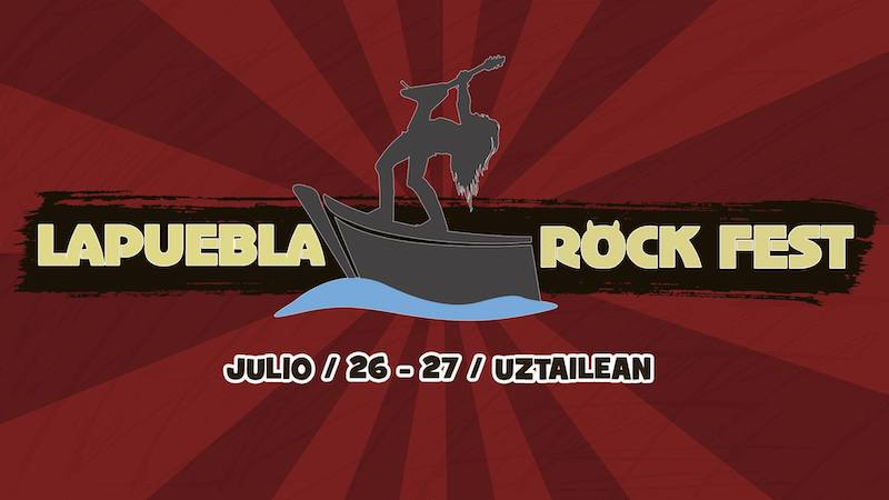 Lapuebla Rock Fest 2019