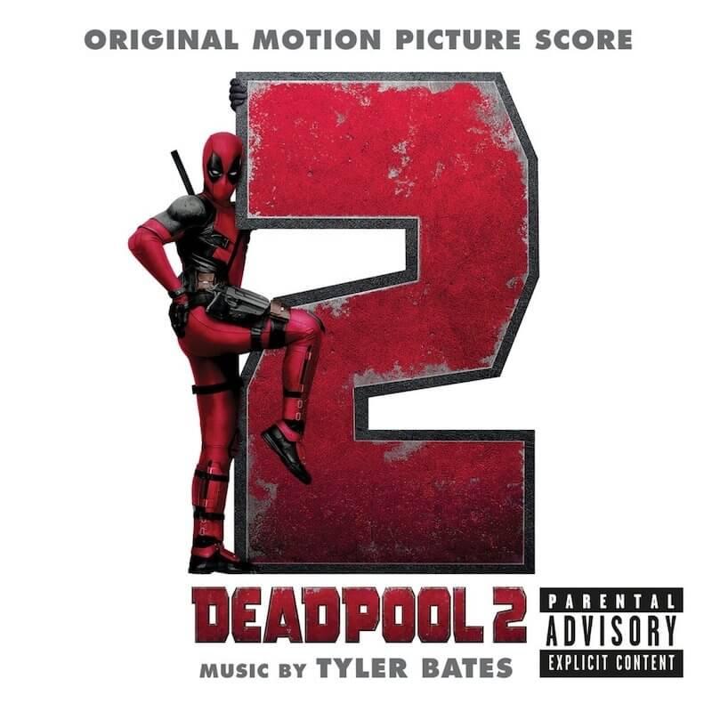 Banda sonora de Deadpool 2 - B.S.O.