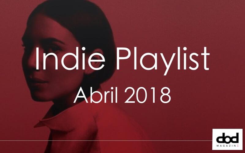 Las mejores canciones de abril de 2018