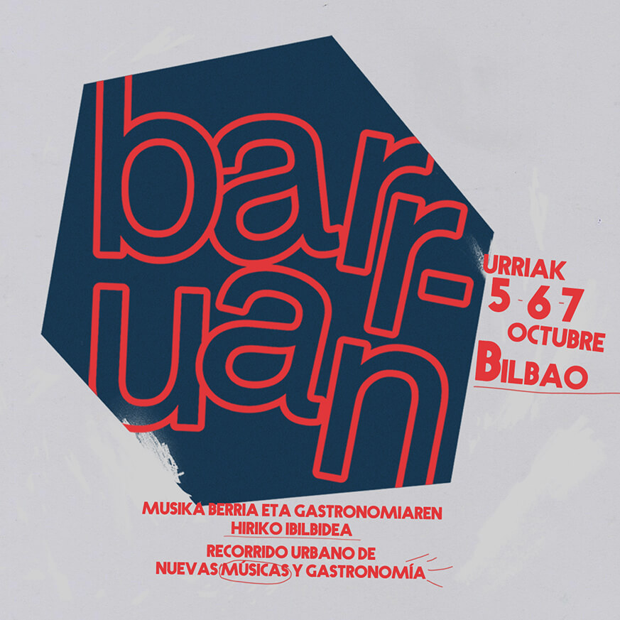 Barrua en Bilbao - Música y gastronomía