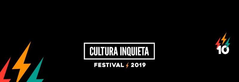 Festival Cultura Inquieta 2019
