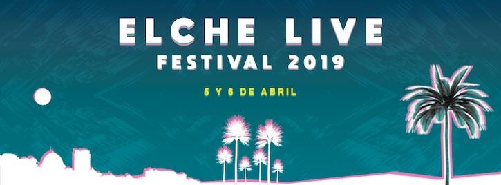 Elche Live Music Festival 2019