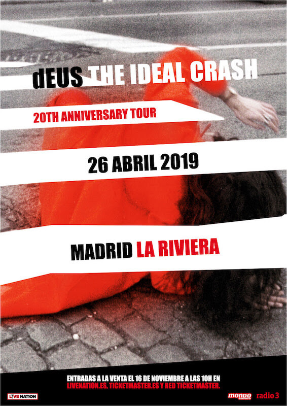dEUS - THE IDEAL CRASH – 20TH ANNIVERSARY TOUR