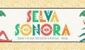 Festival Selva Sonora 2019