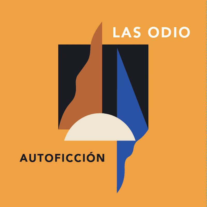 Autoficción - Las Odio (2019)