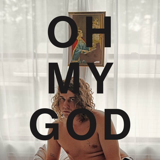 Kevin Morby - Oh My God (2019)