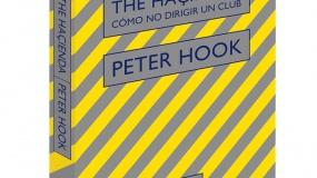 Reseña del libro 'The Haçienda: Cómo no dirigir un club' de Peter Hook
