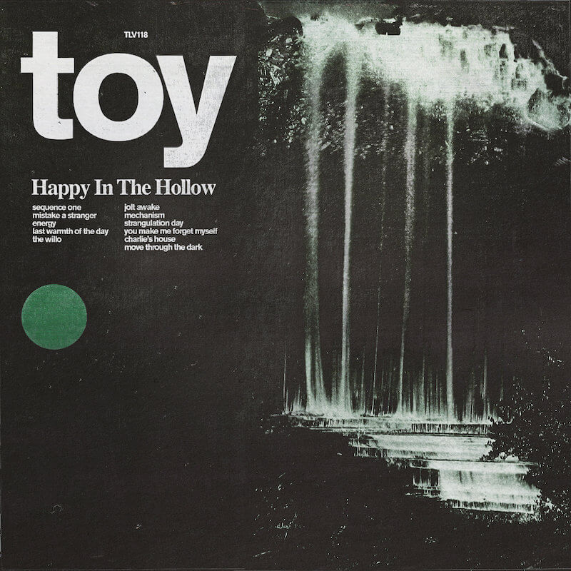 Crítica: TOY - Happy In The Hollow (2019)