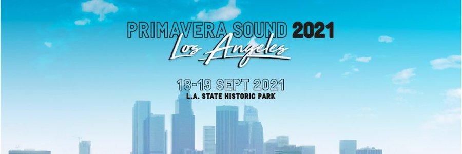 Primavera Sound Los Ángeles 2021