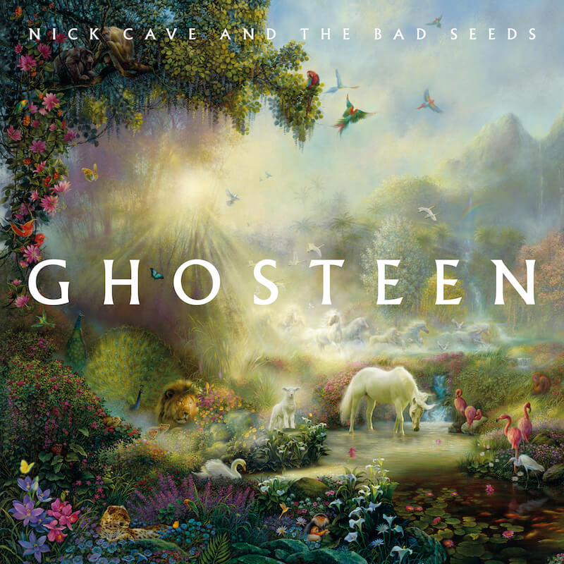 Ghosteen - Nick Cave & The Bad Seeds