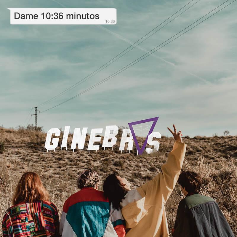 Dame 10:36 minutos - Ginebras