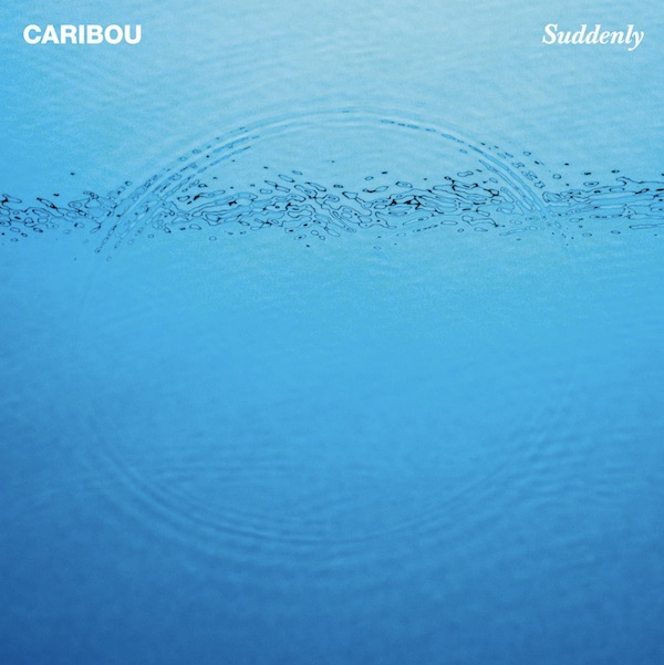 Suddenly - Caribou