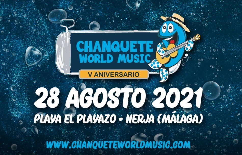 Chanquete World Music Festival 2021