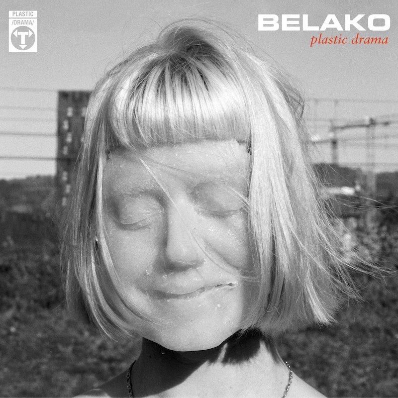 Plastic Drama - Belako