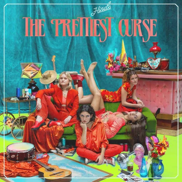 The Prettiest Curse - Hinds