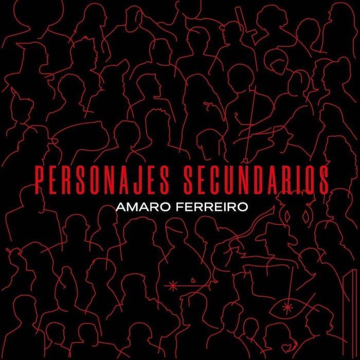 Amaro Ferreiro - Personajes secundarios
