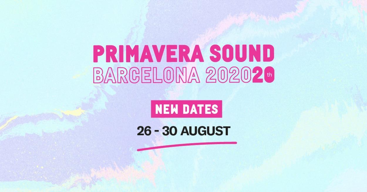 Primavera Sound 2020 - Nuevas fechas agosto