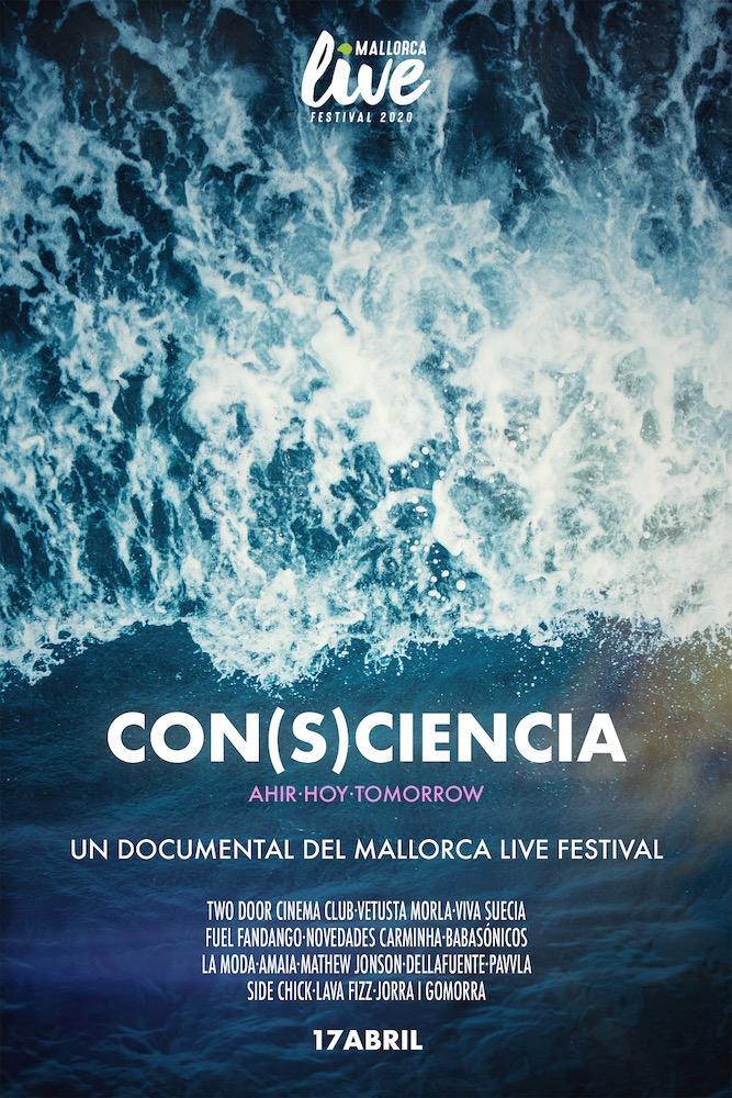 Documental Con(s)ciencia - Mallorca Live Festival