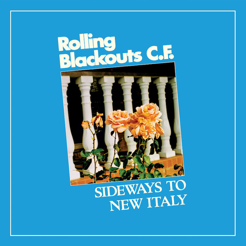 Dubbed Sideways to New Italy - Rolling Blackouts Coastal Fever