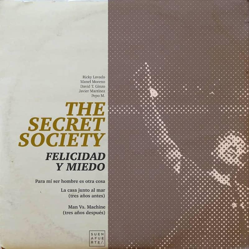 The Secret Society - Felicidad y Miedo