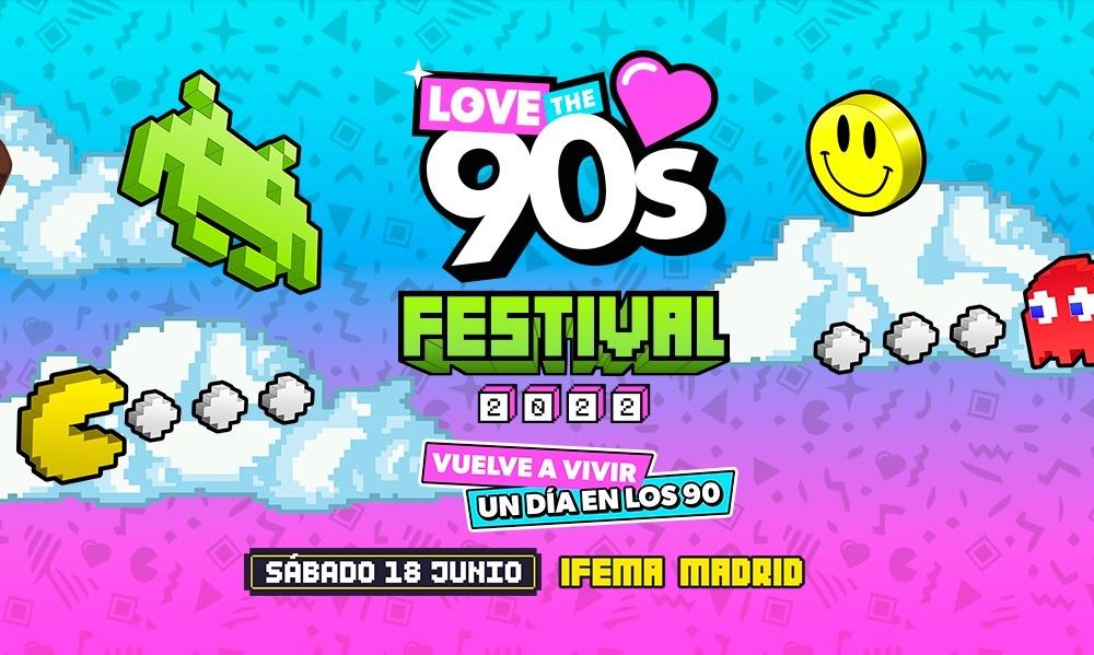 Love the 90's Festival Madrid 2022