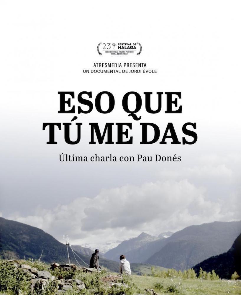 'Eso que tú me das': el documental de Jordi Évole con Pau Donés