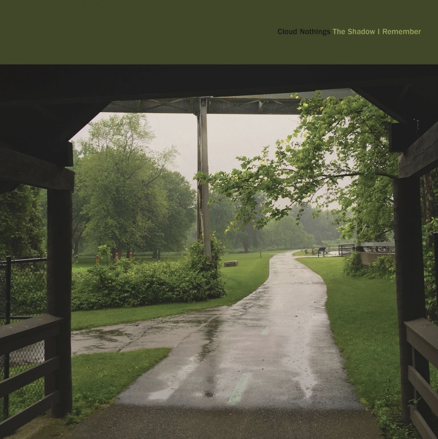 Cloud Nothings - The Shadow I Remember