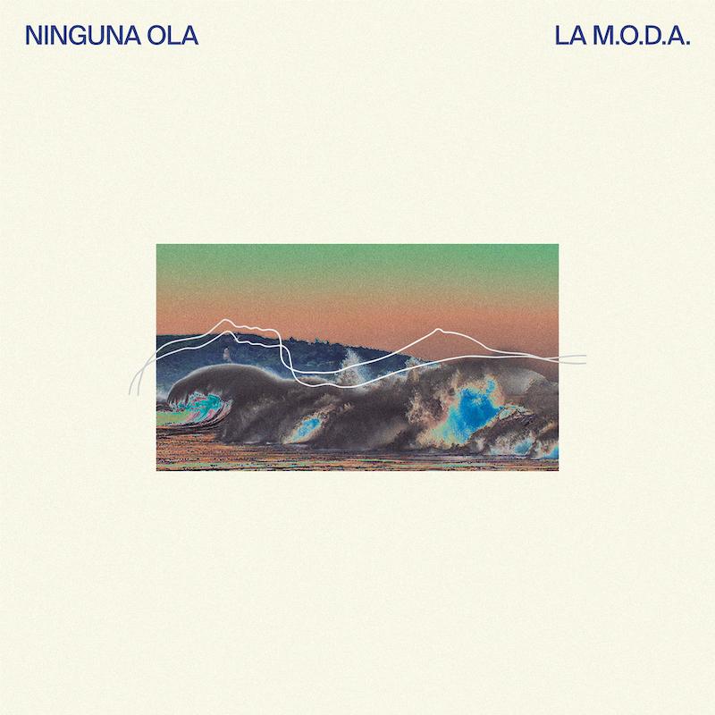 Ninguna Ola - La M.O.D.A. (2020)