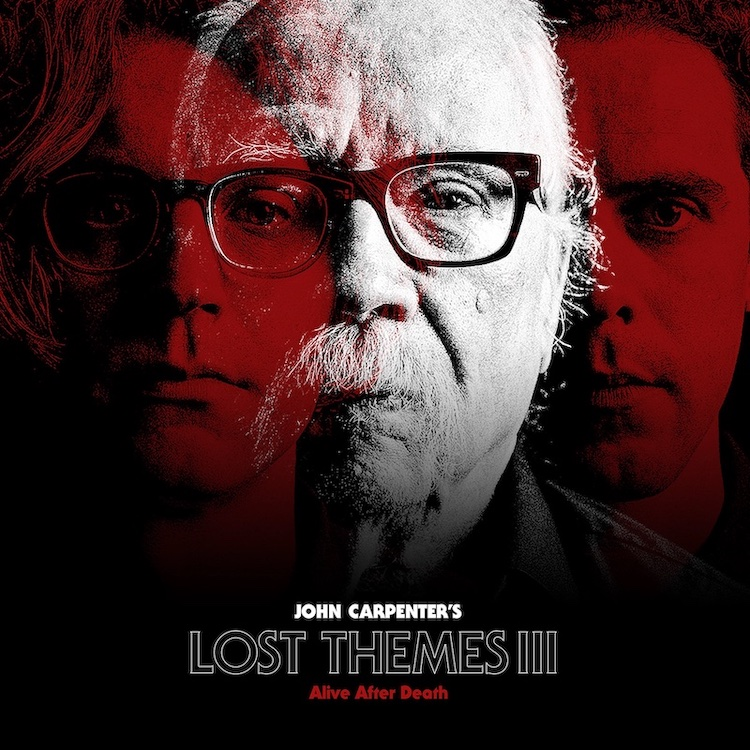 John Carpenter - Lost Themes III: Alive After Dead