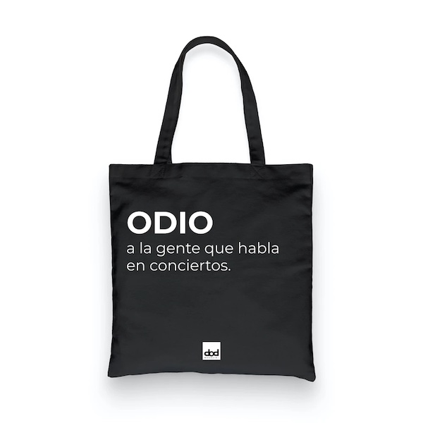 Tote Bag 'Odio a la gente que habla en conciertos.'