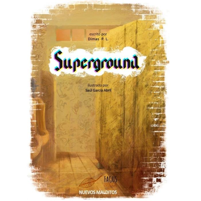 Libro Superground - Dimas P.L.