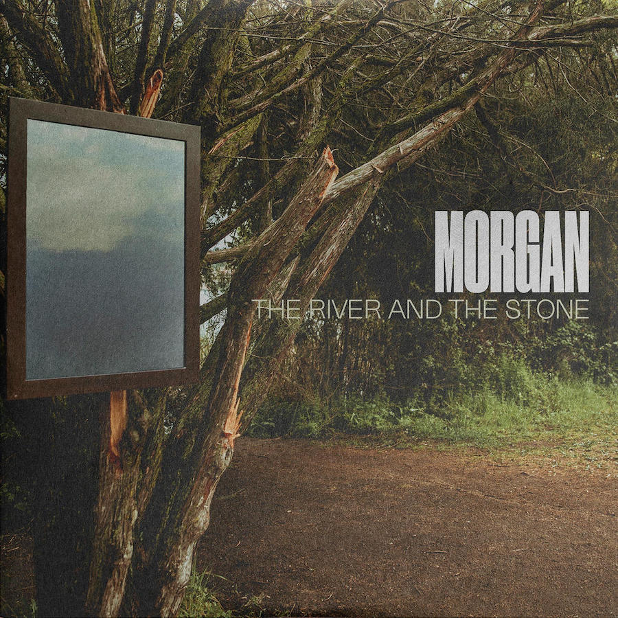 Morgan - The River and the Stone (2021)
