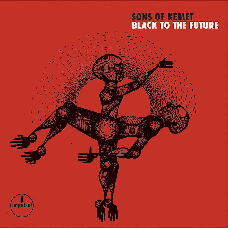 Sons of Kemet - Black to the Future (2021)