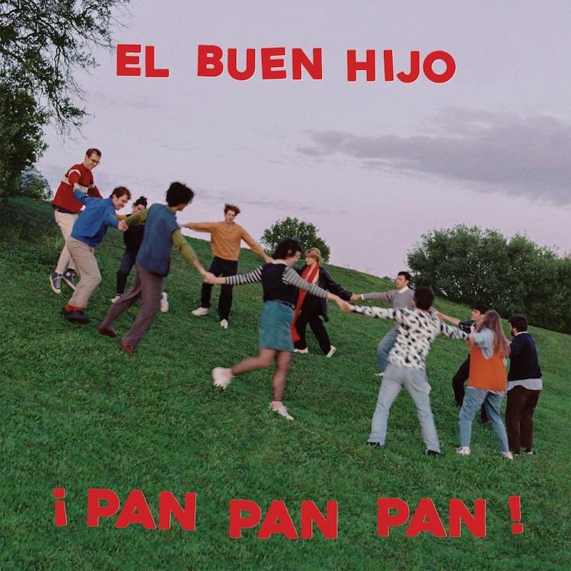 El Buen Hijo - ¡PAN PAN PAN!