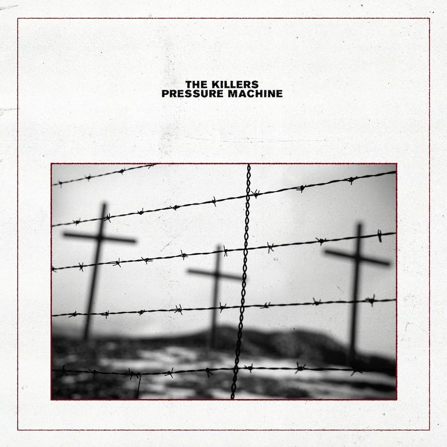 Pressure Machine - The Killers (2021)