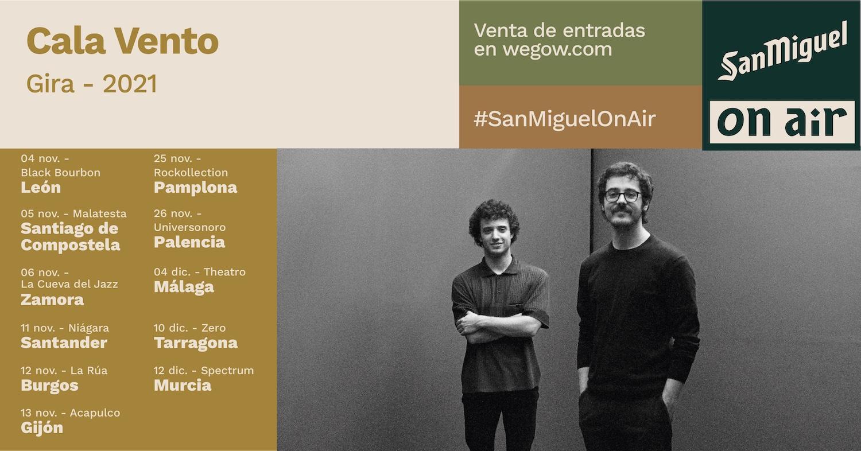 San Miguel On Air - Gira Cala Vento
